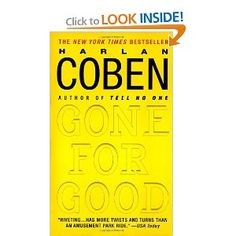Gone for Good - Harlan Coben's standalone Mysteries are really great beachy fun.   This is one of his best.