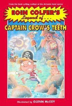 The Legend of Captain Crow's Teeth - Eoin Colfer (3rd Grade February 2013)