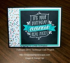 Stampin' Up! Balloon Bash stamp set and Birthday Bash Designer Specialty Paper. Two techniques: Chalkboard and Blendabilites Meet Embossing! Join my Technique Club by Mail ... see details at http://lindasstampinescape.com