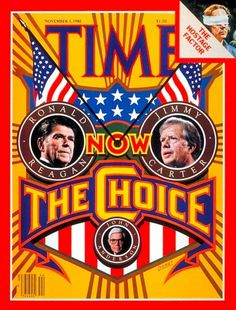 Past presidential election covers: Candidates Ronald Reagan and Jimmy Carter, November 3, 1980
