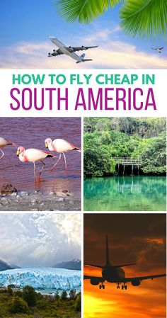 How to Fly Cheap in South America: Budget Airlines & Airline Passes (Updated 2018) via @thriftynomads