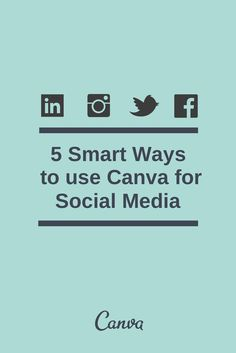 5 Smart Ways to Use Canva for Social Media Read more at http://blog.canva.com/5-smart-ways-to-use-canva-for-social-media/#0Dr1XI0zAVXfuAGy.99 #TheBeautyAddict