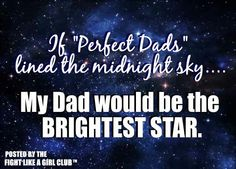 "For my bebe girl who is missing her daddie. She always looks up in the night sky to look for her daddie,  ""he is in the stars"""