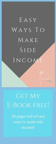 Looking to make some easy side income! Download my free e-book, and get access to lots more resources, content & more!