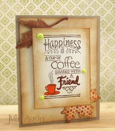 Create With Me: Fall Coffee Lovers Blog Hop                                                                                                                                                                                 More