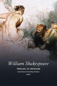Troilos ja Cressida William Shakespeare, Painting, Art, Art Background, Painting Art, Kunst, Paintings, Performing Arts, Painted Canvas