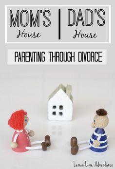 Mom's house, Dad's house | Parenting through Divorce