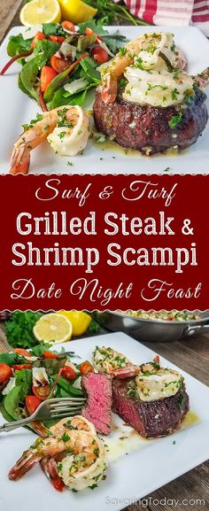 Grilled tenderloin steak and shrimp scampi recipe for an easy, date night dinner for two. Recipe includes instructions for choosing the best steak and simple tips for really knowing when a steak is cooked to perfection. Grilled steak tenderloin topped with shrimp scampi and served with a garden salad. The rosy pink interior is cooked to medium-rare. #steak #seafood #surfandturf #shrimp #datenight #ValentinesDay #savoringtoday