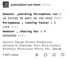 Persephone Greek Mythology, Greek Mythology Humor, Greek And Roman Mythology, Hades And Persephone, Greek Memes, Funny Greek, Percy Jackson Memes, Percy Jackson Fandom, Greek Gods And Goddesses