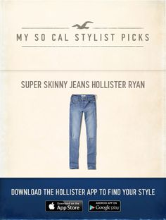 Now Styling: Super Skinny Jeans Hollister Ryan using the new Hollister App, http://hollister.co/17FDGn9