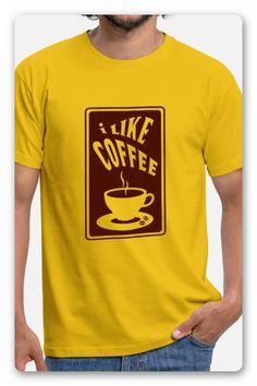 "T-SHIRT > EINE TASSE KAFFEE, MIT DEM TEXT ""I LIKE COFFEE""  LIEBST DU MILCHKAFFEE, CAPPUCCINO ODER ESPRESSO, DAS SPIELT ALLES KEINE ROLLE,  DENN WIR SIND ALLE GROSSE KAFFEE FANS. KAFFEEPAUSE Mens Tops, T Shirt, Espresso, Coffee Latte, Cup Of Coffee, White Coffee, Coffee Break, Cool Tees, Gifts"