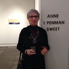 Anne Penman Sweet at her exhibition opening.