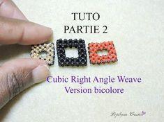 TUTO 2 cubic right angle weave (version bicolore) - YouTube