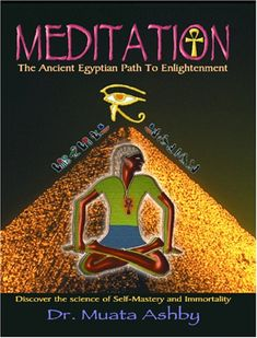 Meditation: The Ancient Egyptian Path to Enlightenment by Muata Abhaya Ashby (Paperback, for sale online Black History Books, Black History Facts, Great Books To Read, Used Books, Books By Black Authors, Black Books, Affirmations, African American Books, Wisdom Books