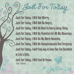 Just for today ...
