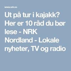 Ut på tur i kajakk? Her er 10 råd du bør lese - NRK Nordland - Lokale nyheter, TV og radio