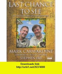 Last Chance to See In the Footsteps of Douglas Adams Mark Carwardine ,   ,  , ASIN: B004SHZ9VQ , tutorials , pdf , ebook , torrent , downloads , rapidshare , filesonic , hotfile , megaupload , fileserve