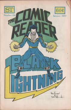 The recent collection of Black Lightning gathering at long last the Bronze Age stories by Tony Isabella and Trevor Von Eden is an import. Black Panther 1, Black Comics, Black Lightning, Black Art, Comic Art, Marvel Comics, Retro Vintage, Nerd, Things To Come