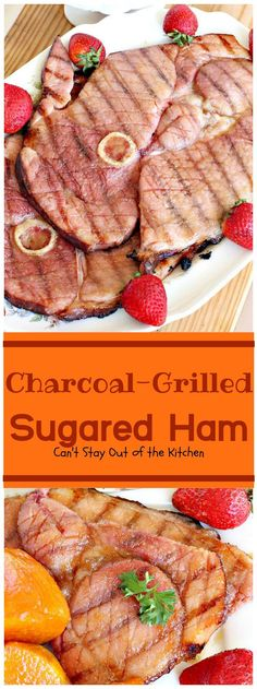 Charcoal-Grilled Sugared Ham | Can't Stay Out of the Kitchen | fabulous 4-ingredient recipe for #ham steaks on the grill. Great idea for the #holidays too. #glutenfree #pork