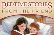 Bedtime Stories from the Friend ~Download and listen to this podcast at bedtime from lds.org/friend (free)
