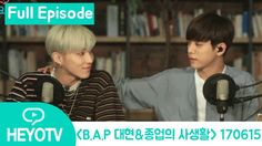 [Private life of B.A.P DAEHYUN & JONGUP] B.A.P 대현&종업의 사생활 - Radio DJ Ful...