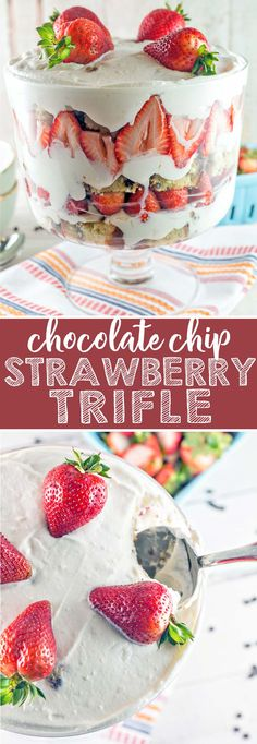 Chocolate Chip Strawberry Trifle: chocolate chip p…