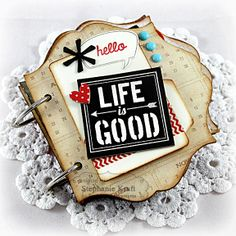 Life is Good Mini Album by Stephanie Kraft #Scrapbooking