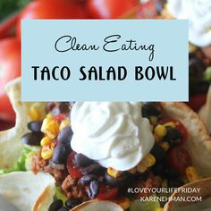 This Clean Eating Taco Salad with a Baked Taco Bowl Shell is the perfect go-to quick and easy lunch or dinner! With just a few simple ingredients and about 10 minutes, you can have a delicious sala… Taco Shell Bowls, Taco Salad Bowls, Clean Eating Tacos, Taco Bake, Tex Mex, Priorities, Ministry, Healthy Recipes, Christian