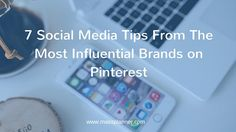 """7 Social Media Tips From The Most Influential Brands on Pinterest  What is working for influential brands on Pinterest, that your business has not maximized yet? Let us start by showing you the most influential brands on Pinterest. We have the """"Best Brands on Pinterest"""" from the Shorty Award held last April of 2015: Winner – Jetsetter Gold Honor – L'Oreal Honorable Mention – Bank of …   The post  7 Social Media Tips From The Most Influential Brands on Pinterest  appeared first on  Ma.."""