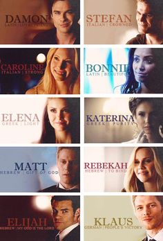 This shows the names (and the meanings of the names) behind the characters in the Vampire Diaries and The Originals. Personally I highly believe in the power of names, so to me this is one of the metaphors of power.