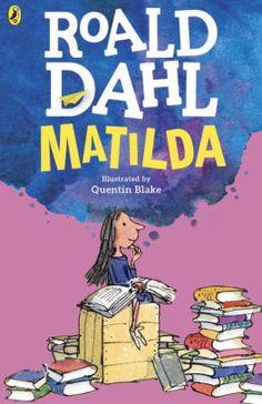 [EBook] Matilda (Dahl Fiction) Author Roald Dahl and Quentin Blake, Matilda Roald Dahl, Quentin Blake, Bingo, The Lunar Chronicles, Roald Dahl Books, Daddy, William Faulkner, Rudyard Kipling, Movies