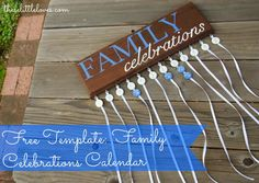 these little loves | free template family celebrations sign (birthdays and anniversary calendar)