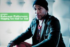 neo soul artists | Rahsaan Patterson: Dropping Neo Soul For Soul Soul Artists, Music Artists, Soul Music, My Music, Soul Jazz, Neo Soul, My Generation, Talent Show, My Escape