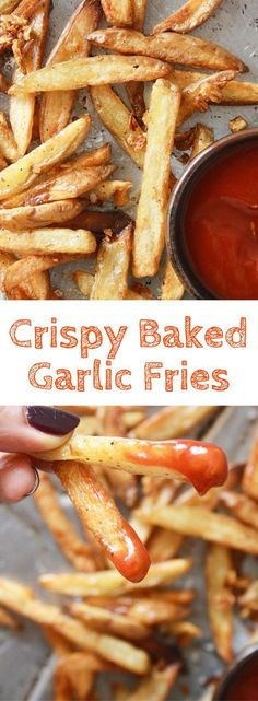 Crispy, salty fries with lots of garlic, baked not fried!