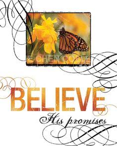 Scripture Art, Inspirational Art, Bible Verse Art, Christian Art : BELIEVE His Promises 8x10 Fine Art Print