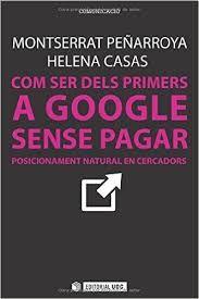 Consultoria Documental, Xarxes Socials i Comercial: Com ser els primers a google sense pagar (Motserra...