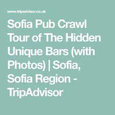 Sofia Pub Crawl Tour of The Hidden Unique Bars (with Photos) | Sofia, Sofia Region - TripAdvisor