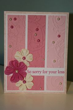 Sympathy Card - but you can make it into a valentine card really easy by using Valentine DE paper and hearts. Cricut Cards, Stampin Up Cards, Paint Chip Cards, Embossed Cards, Pretty Cards, Card Sketches, Sympathy Cards, Paper Cards, Cool Cards