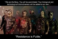 http://www.bing.com/images/search?q=we are the borg