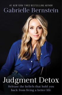Judgement Detox by Gabrielle Bernstein  Must Read Brand New Releases 2nd January Wayne Dyer, Kundalini Yoga, New York Times, Good Books, Books To Read, Big Books, Amazing Books, Free Books, Affirmations