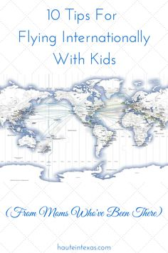 Tips for Flying Internationally With Kids