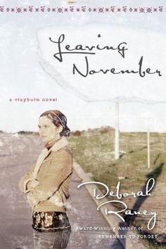 Leaving November (Clayburn #2) by Deborah Raney