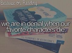And it shows John green books so... He's my favorite author yet he kills my favorite characters