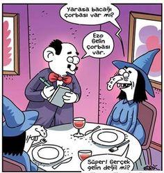 - Yarasa bacağı çorbası var mı? + Ezo Gelin çorbası var. - Süper! Gerçek gelin değil mi?  #karikatür #mizah #matrak #komik #espri