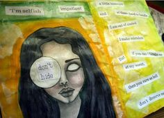 Dont Hide....New art journal Page in progress........ ~ Kyra Kyroni