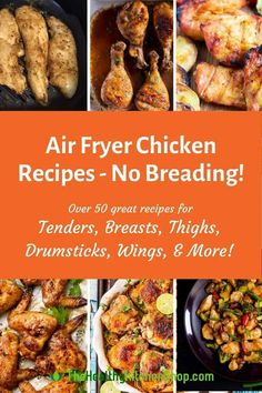 Discover the perfect way to reduce fat and carbs without sacrificing great taste! We've got over 50 Air Fryer Chicken Recipes with No Breading! Includes chicken tenders, breasts, thighs, drumsticks, wings, and more. #airfryerrecipe #airfryerchicken #chickennobreading #lowcarbchicken