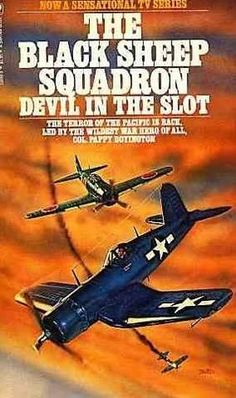The Black Sheep Squadron: Devil In The Slot. Did a summer book report on this back in grade school. Cult Movies, Comedy Movies, Black Sheep Squadron, Horror Dvd, Abbott And Costello, Summer Books, Fantasy Movies, Western Movies, Movie Tv