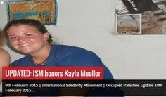 Kayla Mueller, confirmed killed while in ISIS custody, protested Israel for pro-terrorism International Solidarity Movement.  Another St. Rachel Pancake.