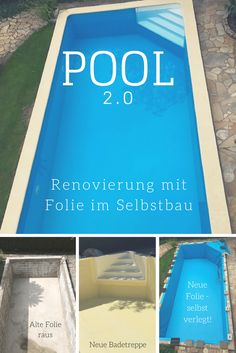 Pool renovieren im DIY Verfahren. Hier wurde ein 33 Jahre altes Becken renoviert: Die Schwimmbadfolie wurde ausgetauscht und eine Badetreppe eingesetzt. Alles in Eigenleistung.