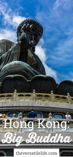 Travel Diary - Hong Kong - Tian Tan Buddha (Big Buddha).  Travel Blogger